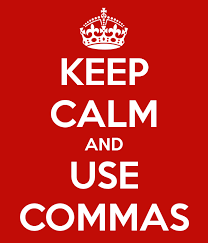 keep calm and use commas