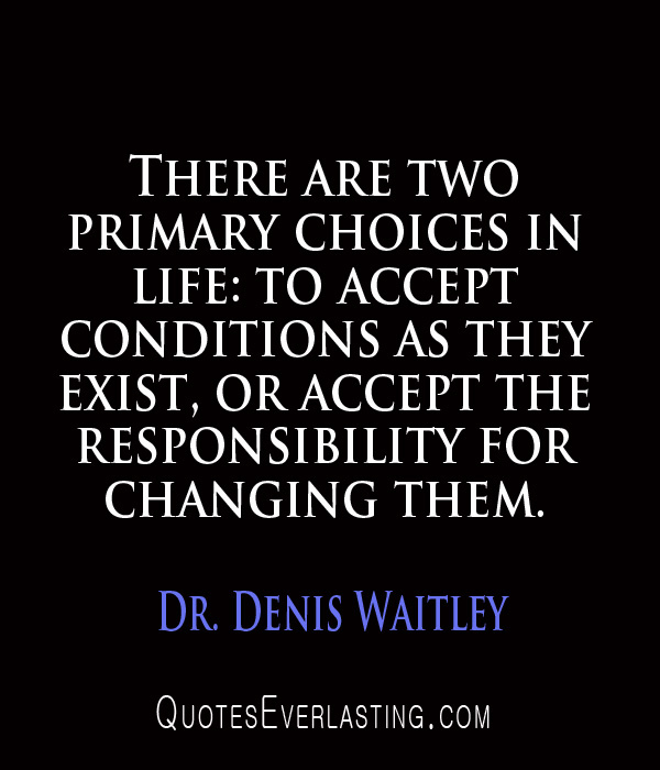 85. accept responsibility for change