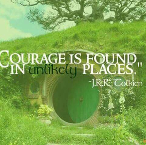 15. Courage unlikely places